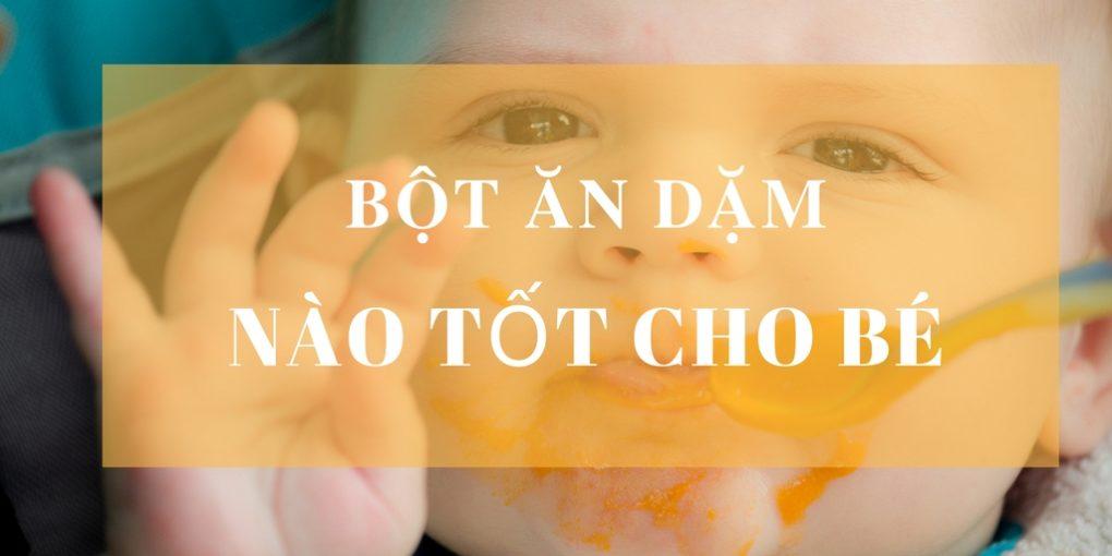 bot-an-dam-nao-tot-cho-be-1020x510