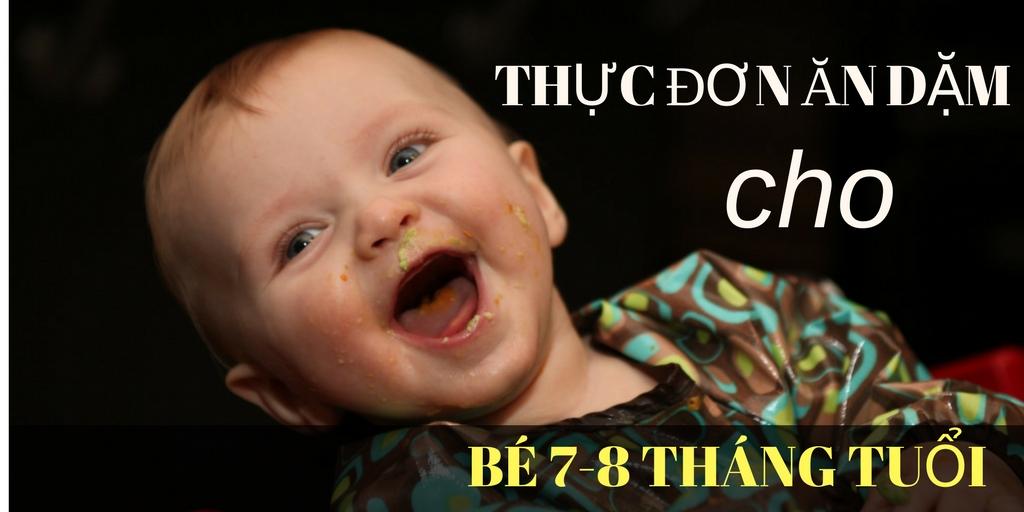thuc-don-an-dam-cho-be-7-8-thang-tuoi