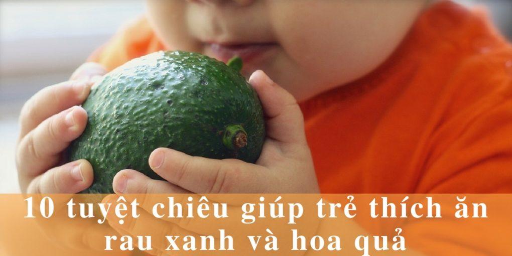 10-tuyet-chieu-giup-tre-thich-an-rau-1020x510